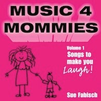 Music 4 Mommies - Volume 1