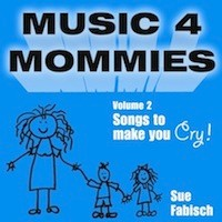 Music 4 Mommies - Volume 2